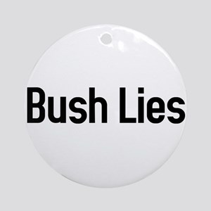 Bush Lies Ornament (Round)