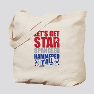 Lets Get Star Spangled Hammered Yall Tote Bag