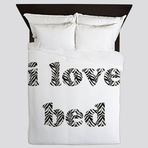 I Love Bed (zebra striped font) Queen Duvet