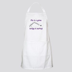 Life Is A Game bridge is serious Apron