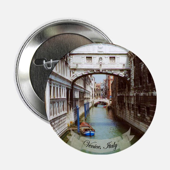 "Bridge of Sighs, Venice Italy Souveni 2.25"" Button"