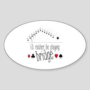 id rather be playing bridge Sticker