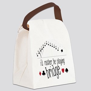 id rather be playing bridge Canvas Lunch Bag