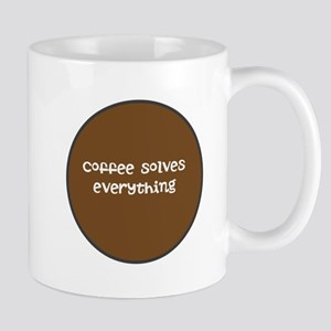COFFEE SOLVES EVERYTHING Mugs