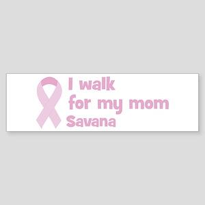 Walk for Savana Bumper Sticker