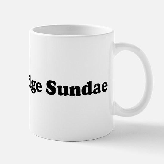 I Eat Hot Fudge Sundae Mug