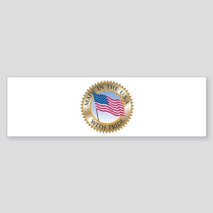 MADE IN THE USA SEAL! Bumper Sticker