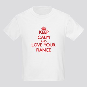 Keep Calm and Love your Fiance T-Shirt