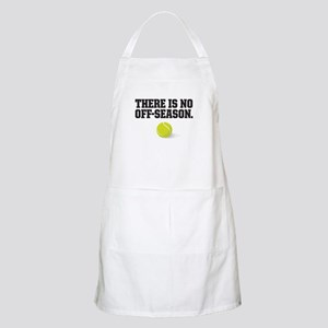 There is no off season - tennis Apron