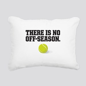 There is no off season - tennis Rectangular Canvas