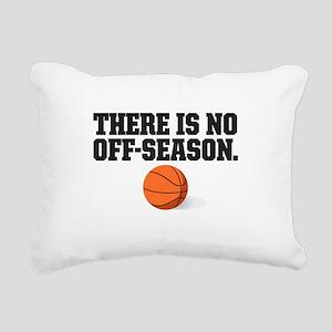 There is no off season - basketball Rectangular Ca