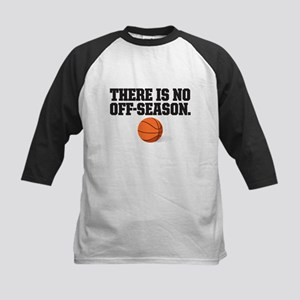 There is no off season - basketball Baseball Jerse