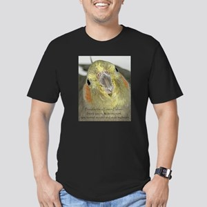Cockatiel with Quote T-Shirt