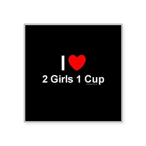 2 Girls 1 Cup Stickers