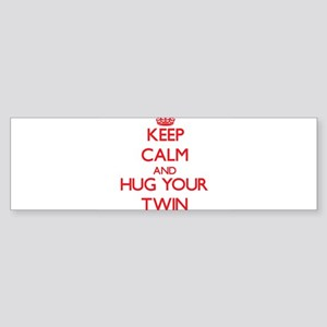 Keep Calm and HUG your Twin Bumper Sticker