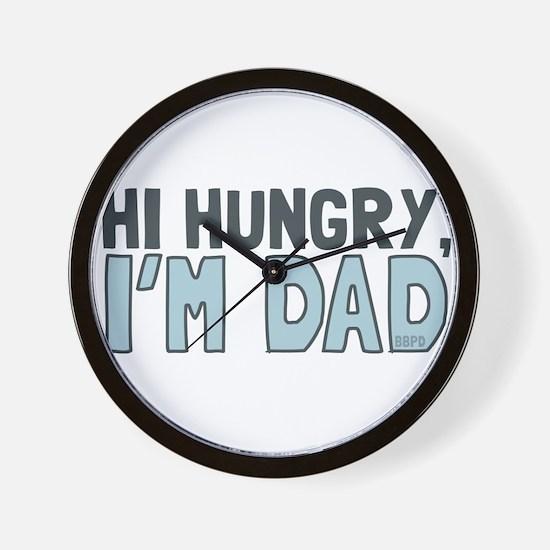 Hi Hungry Im Dad Wall Clock