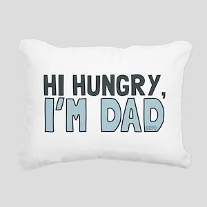 Hi Hungry Im Dad Rectangular Canvas Pillow