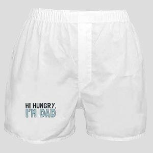 Hi Hungry Im Dad Boxer Shorts