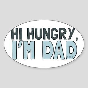 Hi Hungry Im Dad Sticker