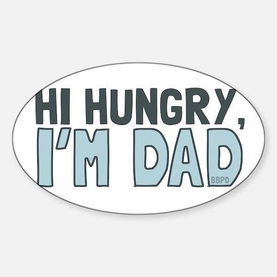 Hi Hungry Im Dad Decal