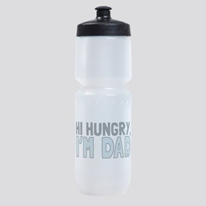 Hi Hungry Im Dad Sports Bottle