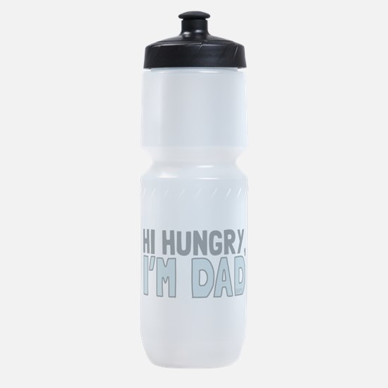Hi Hungry Im Dad Sports Bottle
