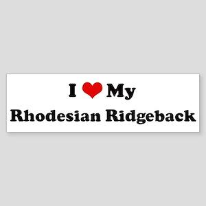 I Love Rhodesian Ridgeback Bumper Sticker