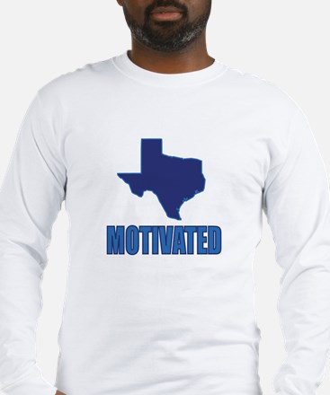 Motivated Texas Democrat Long Sleeve T-Shirt