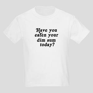 dim sum today Kids Light T-Shirt