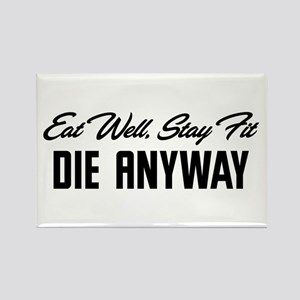Die Anyway Rectangle Magnet