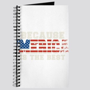 Because Merica Is The Best 4th of July Journal