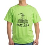 May Day T-Shirt