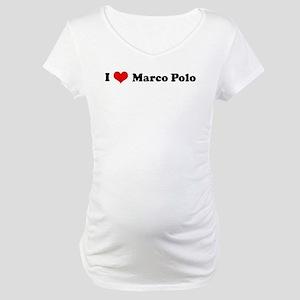 I Love Marco Polo Maternity T-Shirt