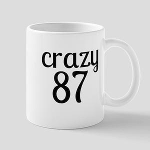 Crazy 87 Birthday Designs 11 oz Ceramic Mug