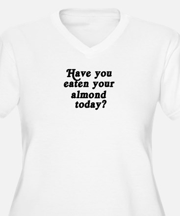 almond today T-Shirt