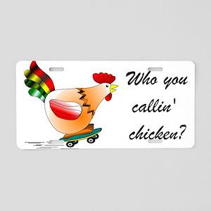 Who you callin' chicken? Aluminum License Plate