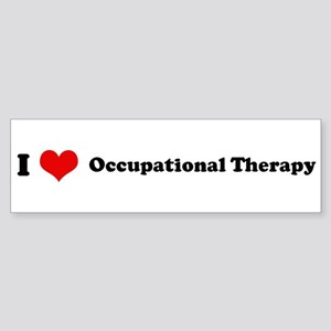 I Love Occupational Therapy Bumper Sticker