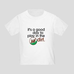 Good Day Play Dirt T-Shirt