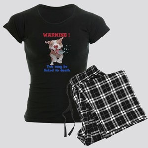 Warning Pitbull Licked to death Pajamas