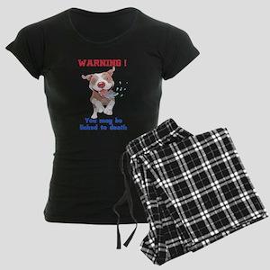 Warning Pitbull Licked to death Pajamas