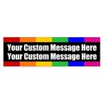 2 LINES CUSTOM Rainbow Gay Pride Bumper Sticker