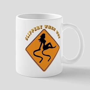 Slippery When Wet - Girl Mug