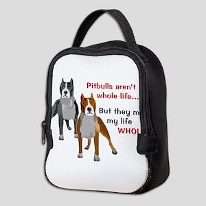 Pitbulls Make Life Whole Neoprene Lunch Bag