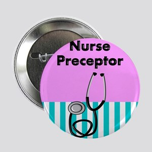 "Nurse Preceptor 3 2.25"" Button"