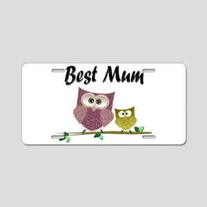 Best Mum Aluminum License Plate