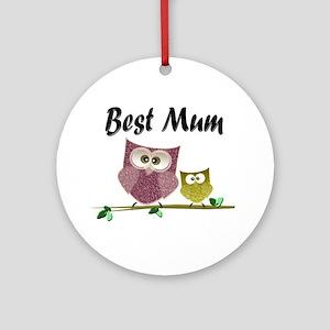 Best Mum Ornament (round)
