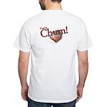 You're Chum! White T-Shirt