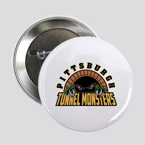 """Pittsburgh Tunnel Monsters 2.25"""" Button"""