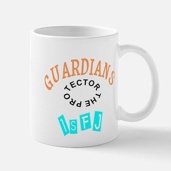 ISFJ GUARDIANS THE PROTECTOR Mugs