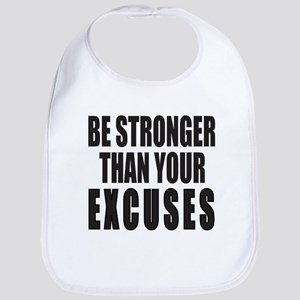 BE STRONGER THAN YOUR EXCUSES Bib